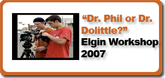 Dr. Phil or Dr. Dolittle?